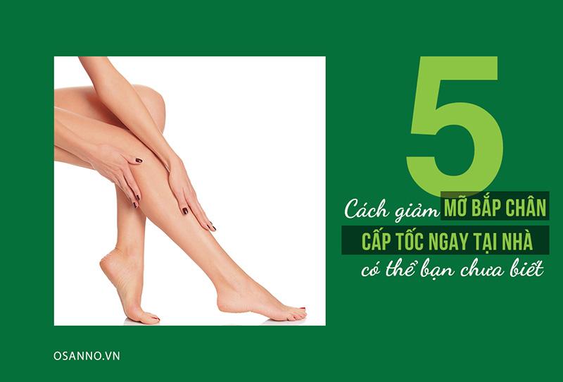 Những cách giảm mỡ bắp chân để có cơ thể thon gọn, khỏe mạnh