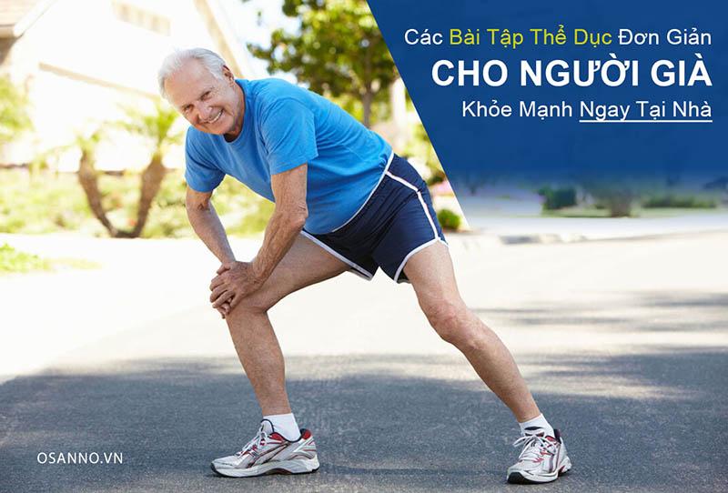 Gợi ý các bài tập thể dục cho người già khỏe mạnh, vui vẻ