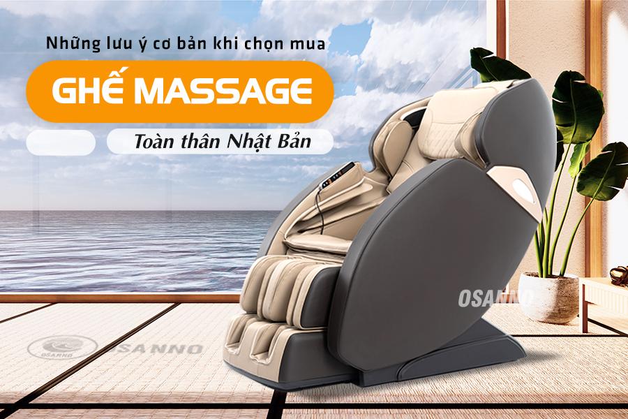 Những lưu ý cơ bản khi chọn mua ghế massage toàn thân Nhật Bản