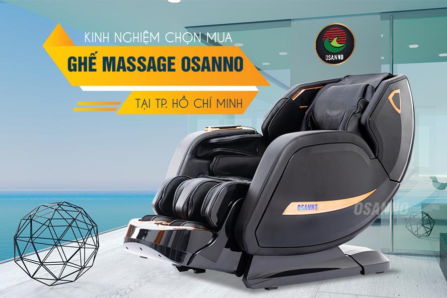 kinh nghiệm chọn mua ghế massage OSANNO tại TP.HCM