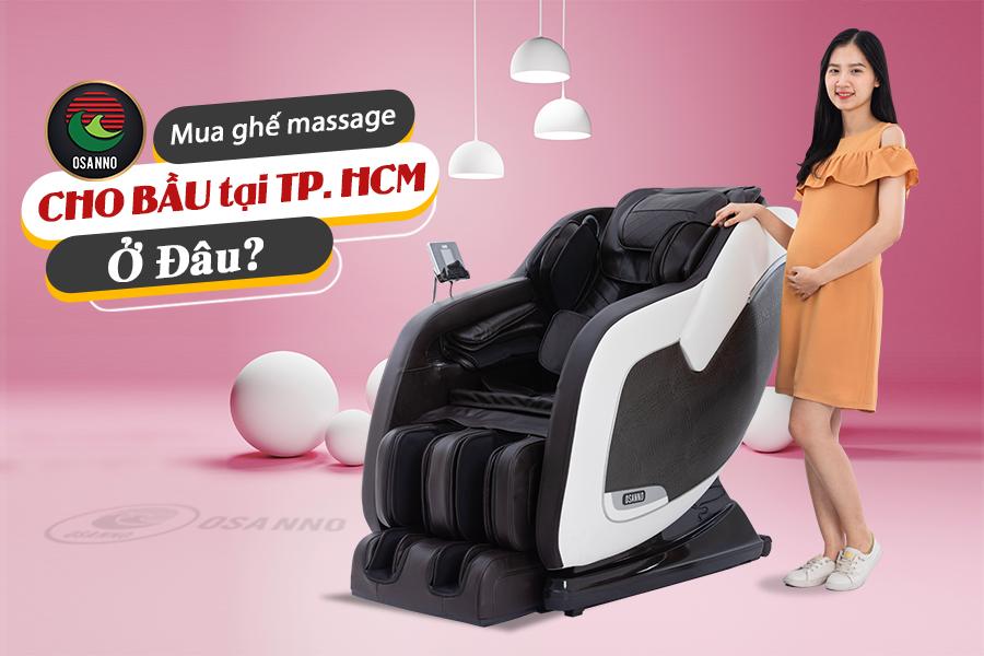 mua ghế massage cho bà bầu tại TP.HCM