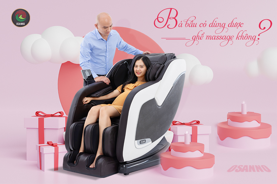 Bà bầu có dùng được ghế massage hay không?