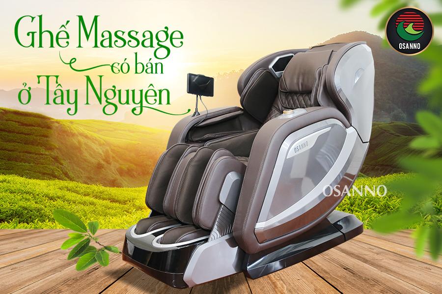 ghế massage Osanno có bán ở Tây Nguyên không