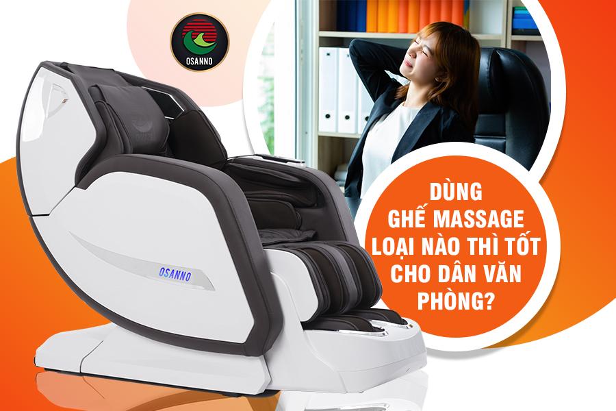 ghế massage Osanno cho dân văn phòng