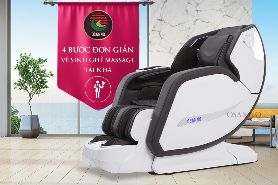 4 bước đơn giản dọn vệ sinh ghế massage tại nhà