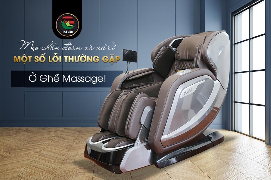 Một số lỗi thường gặp ở ghế massage Osanno