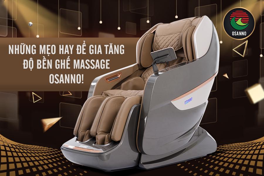gia tăng độ bền ghế massage Osanno