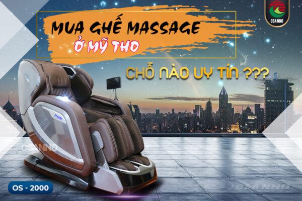 Mua ghế massage ở Mỹ Tho chỗ nào uy tín?