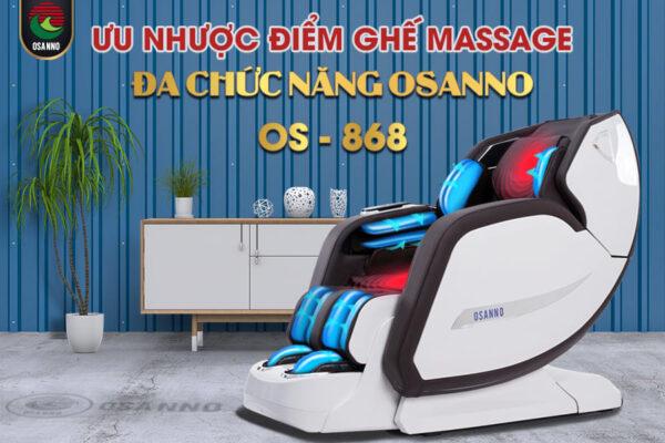 Phân tích ưu nhược điểm ghế massage đa chức năng Osanno Os 868