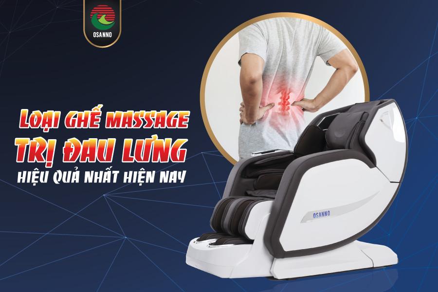 ghế massage trị liệu đau lưng hiệu quả