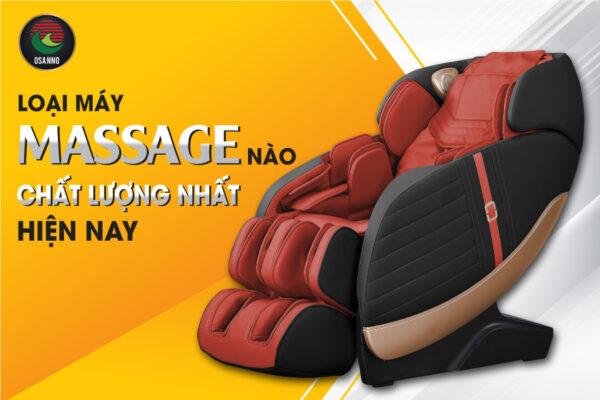 Loại máy massage chất lượng nhất hiện nay là loại nào?